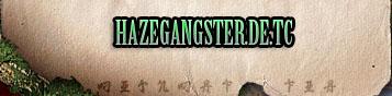 HazeGangster